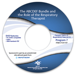 CT20197 The ABCDEF Bundle and the Role of the Respiratory Therapist
